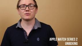 جعبه گشایی اپل واچ ۲ (Apple Watch 2)