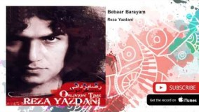 Reza Yazdani - Bebaar Barayam (رضا یزدانی - ببار برایم)