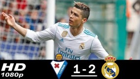 Eibar vs Real Madrid 1-2 All Goals & Highlights
