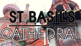 معرفی کلیسای سنت باسیل در مسکو