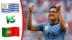 خلاصه بازی اروگوئه 2 1 پرتغال مرحله یک هشتم نهایی جام جهانی 2018
