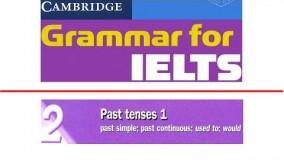 Cambridge Grammar for IELTS Unit 2