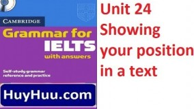 Cambridge Grammar For IELTS - Unit 24 Showing your position in a text