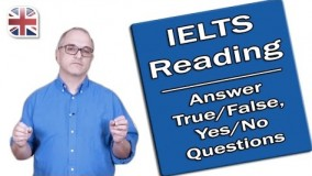 IELTS Reading Exam - True/False/Not Given and Yes/No/Not Given