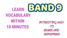 IELTS VOCABULARY BAND 9 LIST FOR SPEAKING, READING AND WRITING