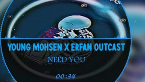 NEED YOU        YOUNG_MOHSEN X Erfan OuTcAsT